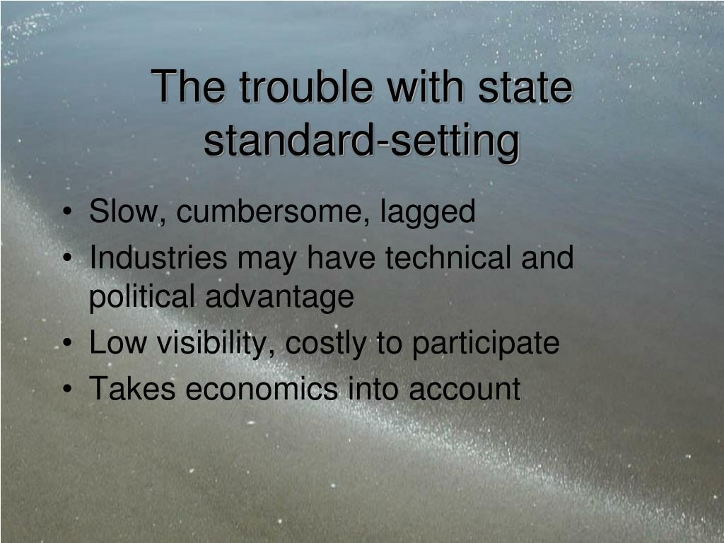 The trouble with state        standard-setting