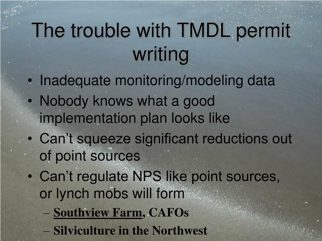 The trouble with TMDL permit writing