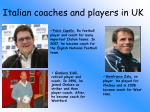 italian coaches and players in uk