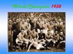 world champion 1938