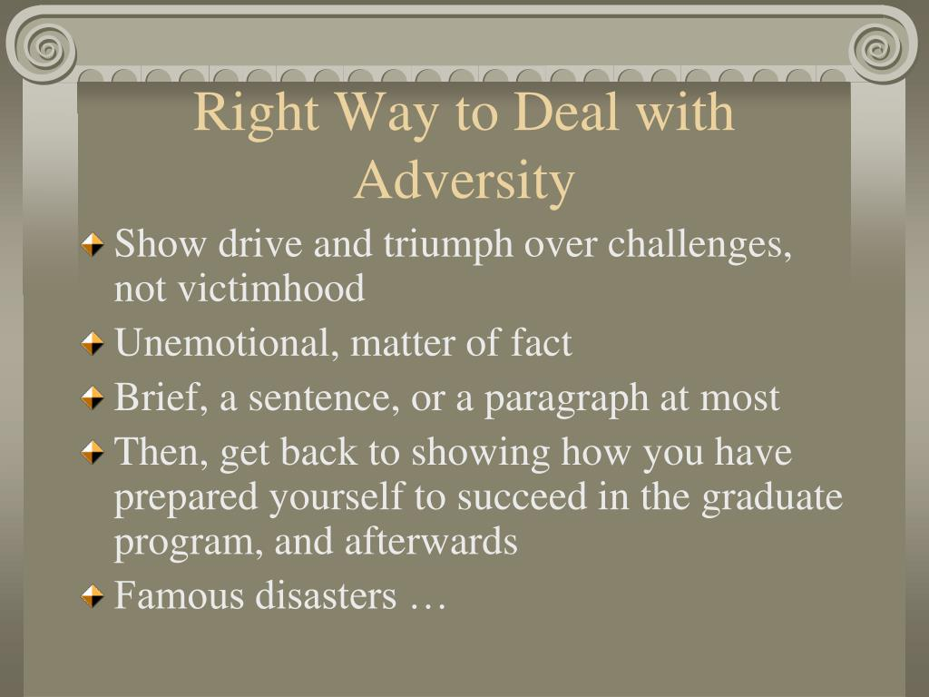 Right Way to Deal with Adversity