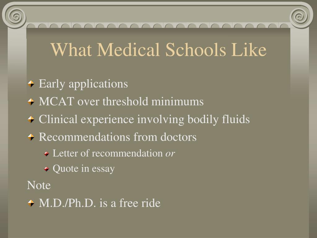What Medical Schools Like