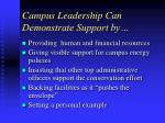 campus leadership can demonstrate support by