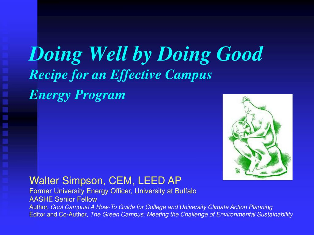 doing well by doing good recipe for an effective campus energy program