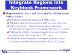 integrate regions into keyblock framework35
