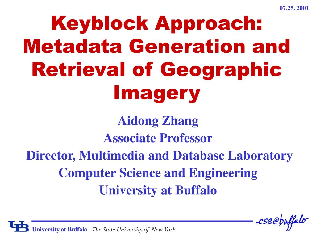 keyblock approach metadata generation and retrieval of geographic imagery l.