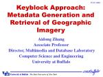 keyblock approach metadata generation and retrieval of geographic imagery