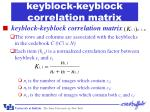 keyblock keyblock correlation matrix