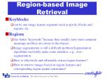 region based image retrieval