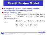 result fusion model