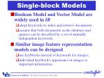 single block models