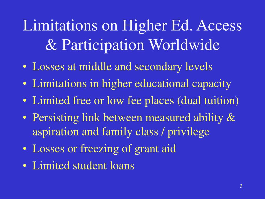 Limitations on Higher Ed. Access & Participation Worldwide