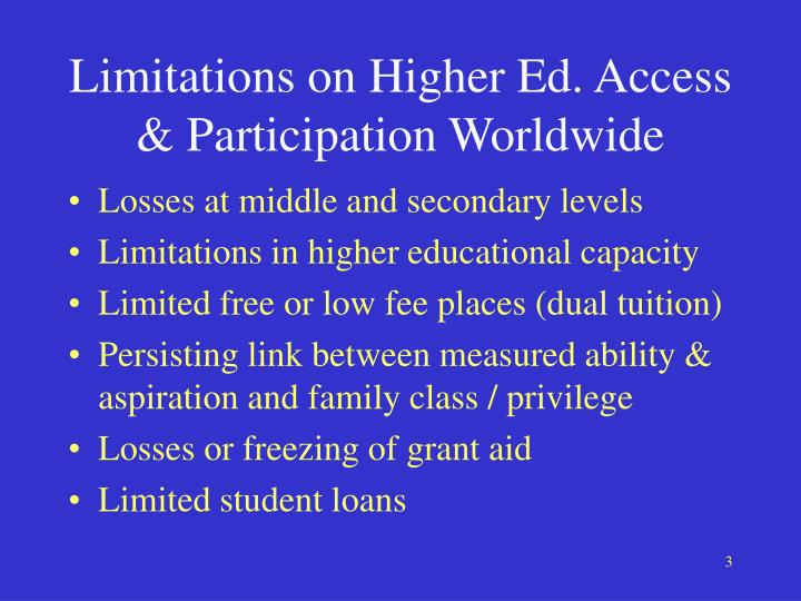Limitations on higher ed access participation worldwide