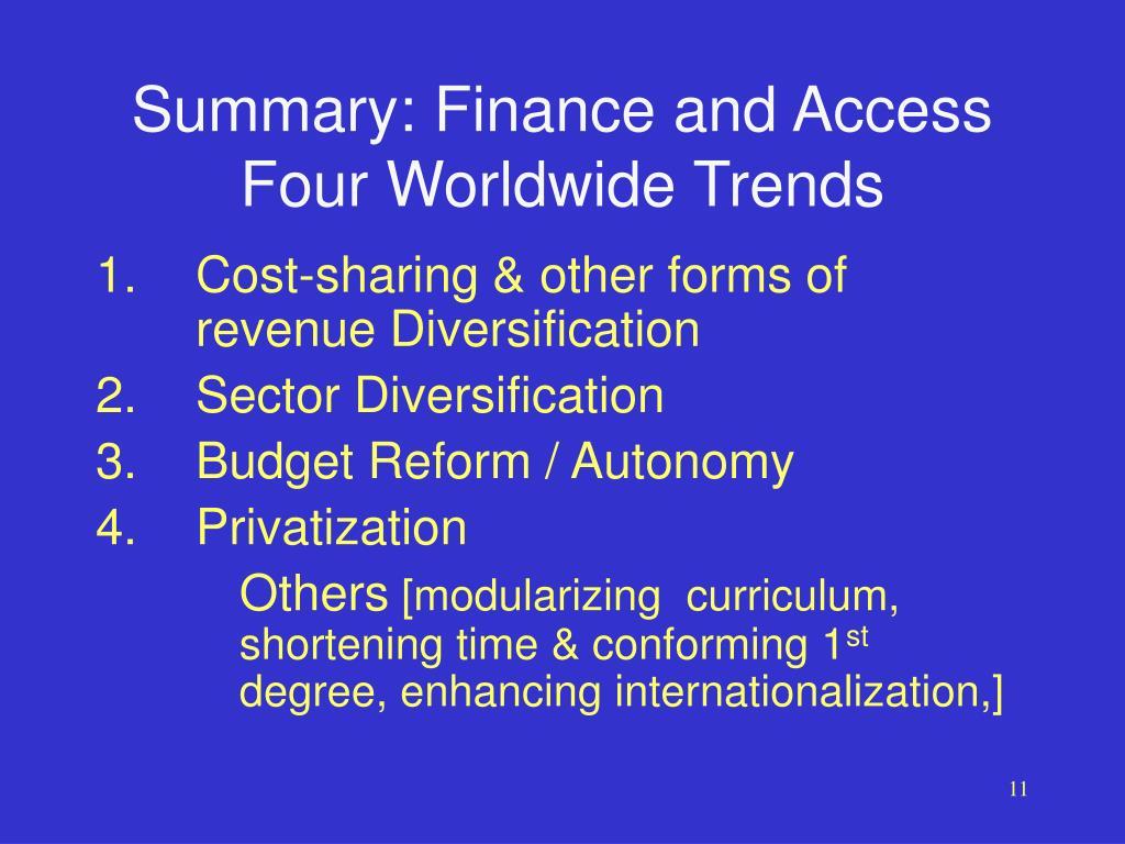 Summary: Finance and Access
