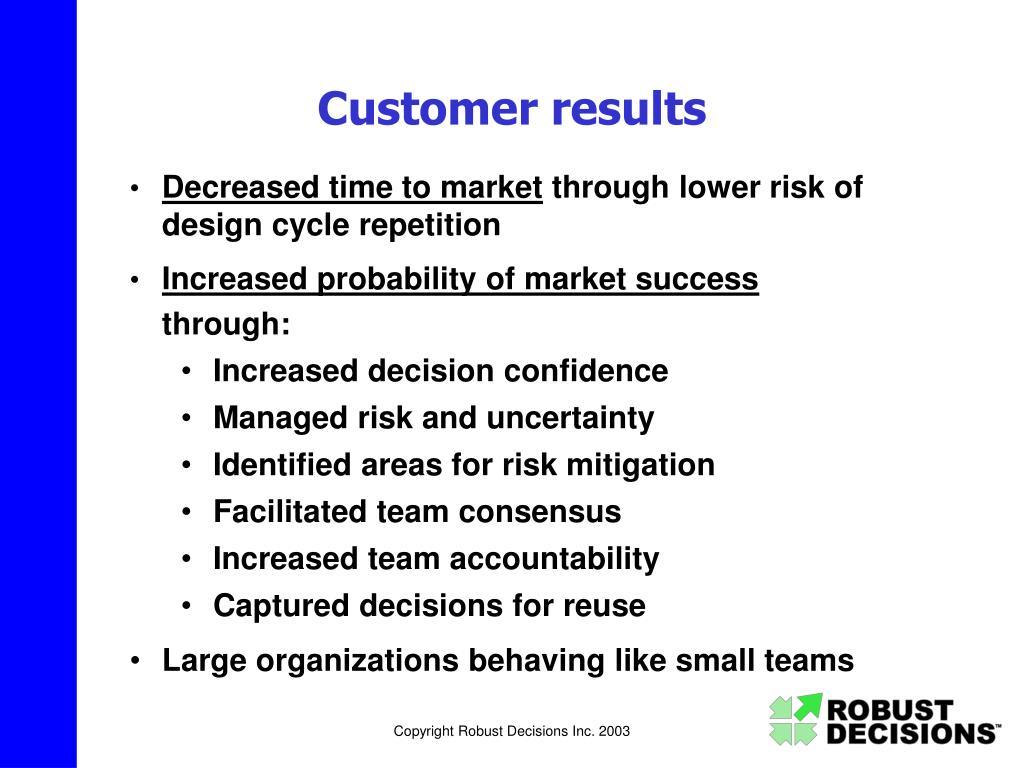 Customer results