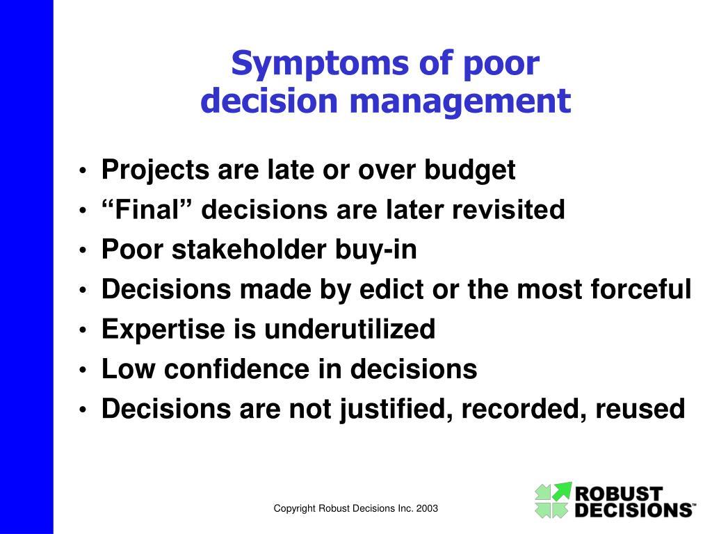 Symptoms of poor
