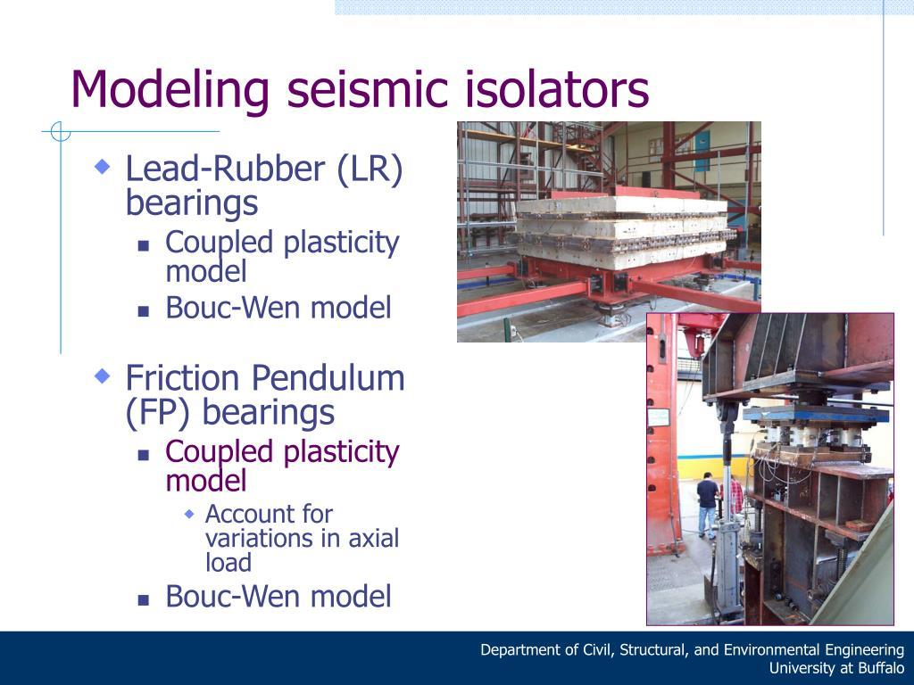 Modeling seismic isolators