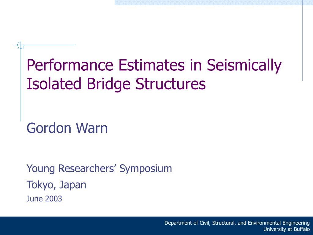 performance estimates in seismically isolated bridge structures l.