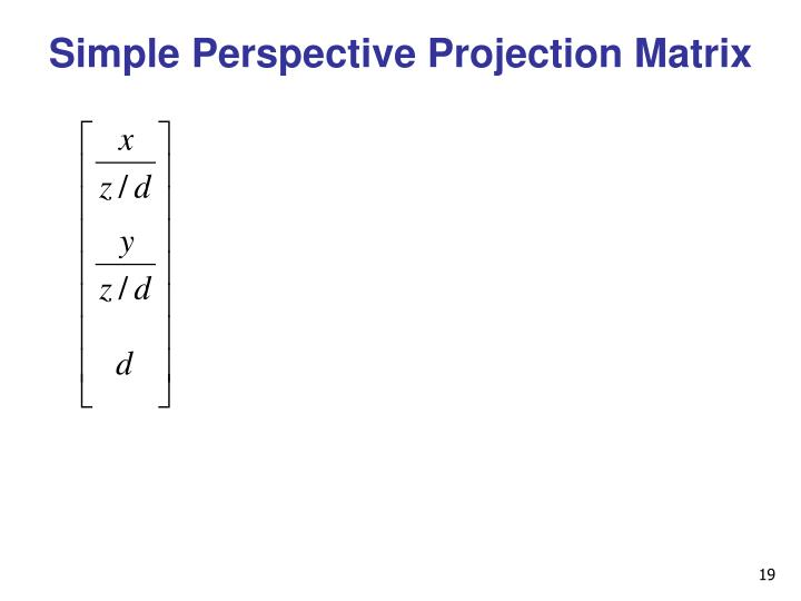 Simple Perspective Projection Matrix