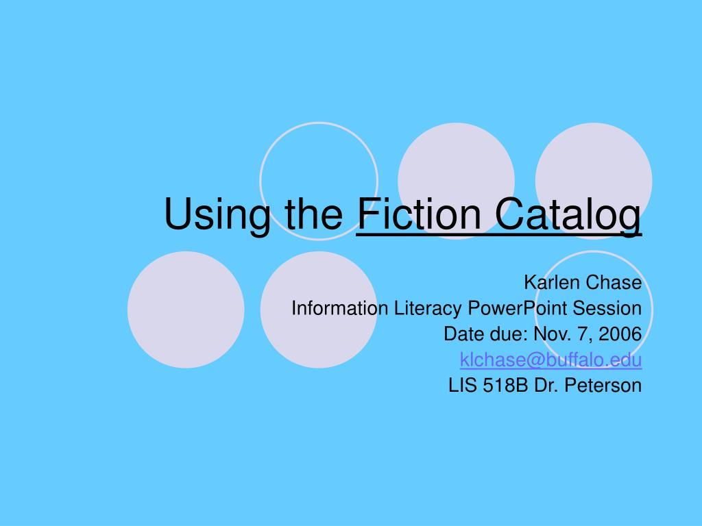 using the fiction catalog