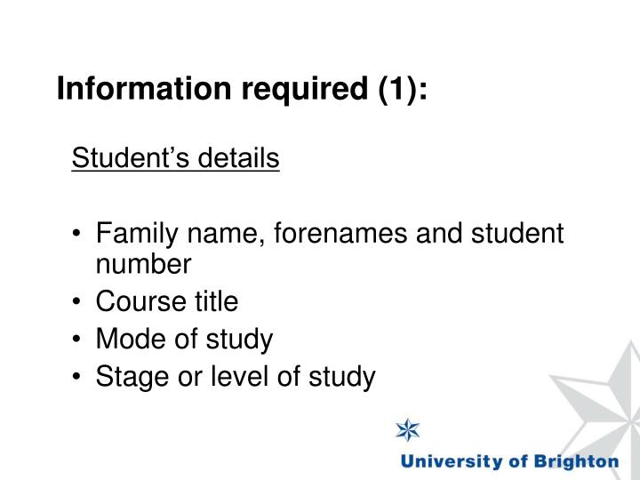 Information required (1):