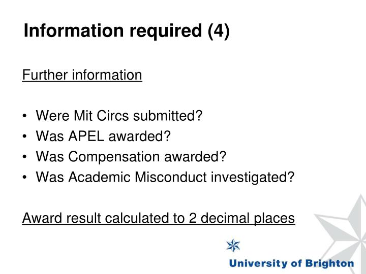 Information required (4)