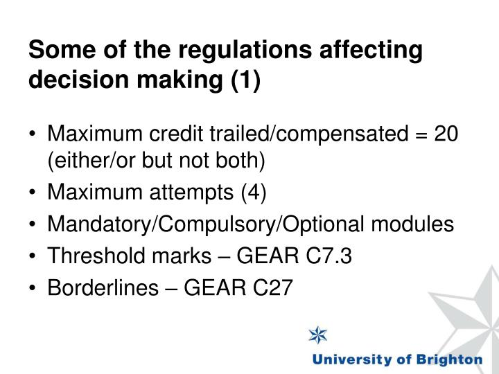 Some of the regulations affecting decision making (1)