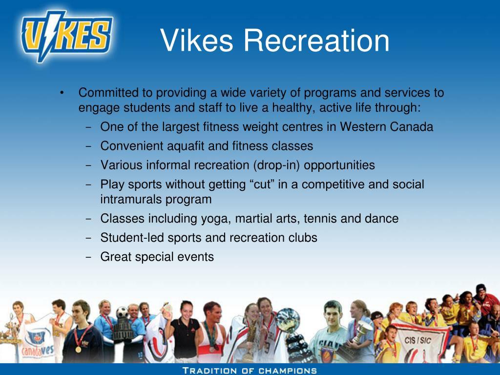 Vikes Recreation