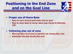 positioning in the end zone and on the goal line107