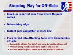 stopping play for off sides