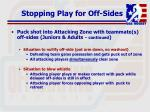 stopping play for off sides122