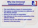 why use universal communication