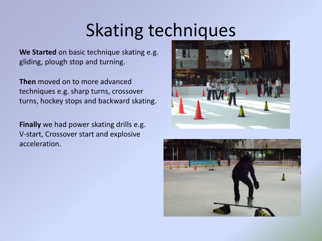 Skating techniques