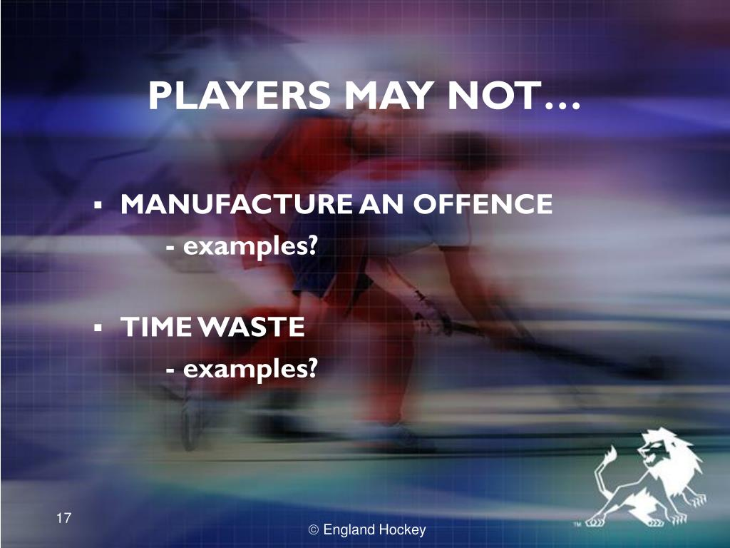 PLAYERS MAY NOT…