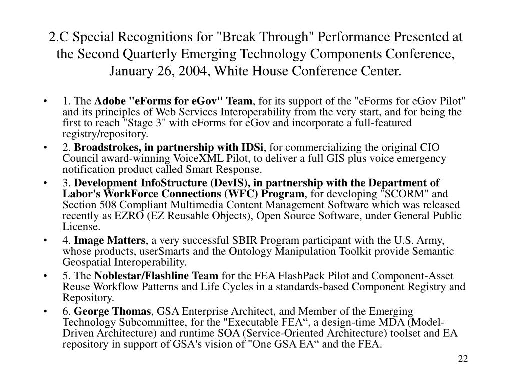 """2.C Special Recognitions for """"Break Through"""" Performance Presented at the Second Quarterly Emerging Technology Components Conference, January 26, 2004, White House Conference Center."""