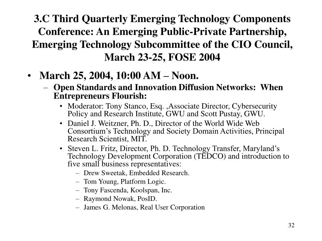 3.C Third Quarterly Emerging Technology Components Conference: An Emerging Public-Private Partnership,