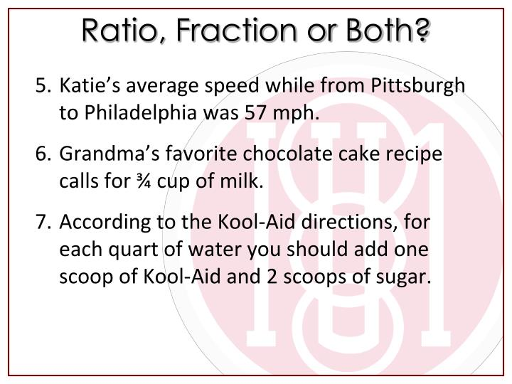 Ratio, Fraction or Both?