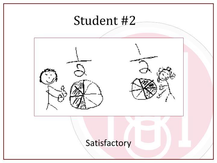 Student #2