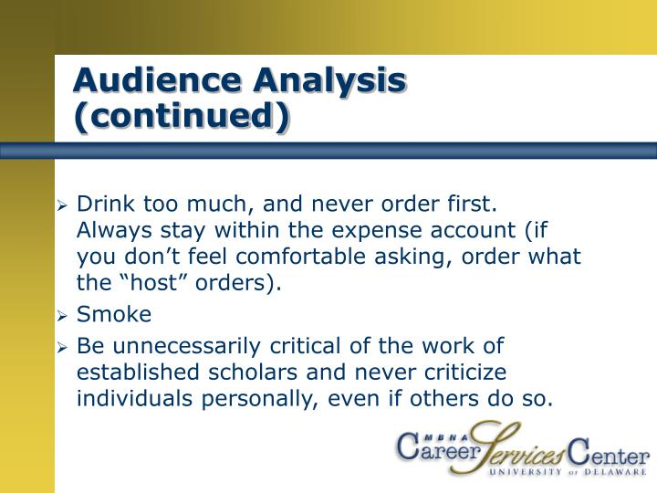 Audience Analysis (continued)