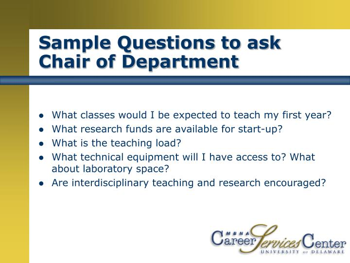 Sample Questions to ask Chair of Department