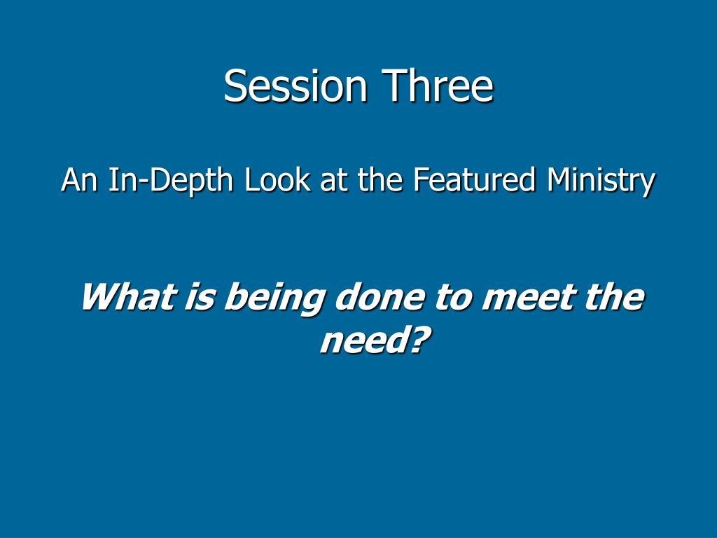 Session Three