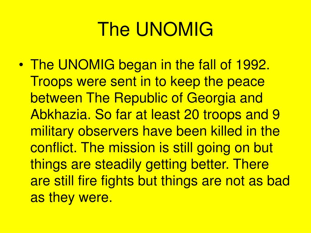 The UNOMIG