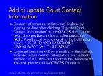 add or update court contact information