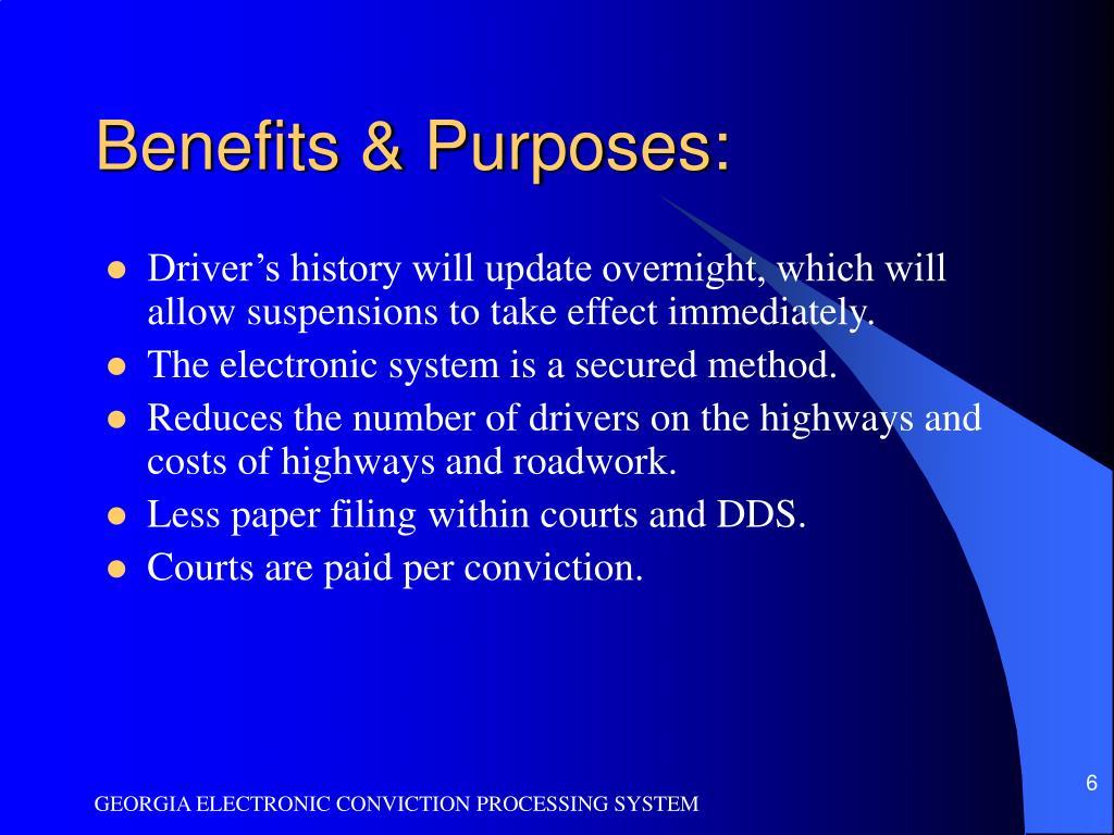 Benefits & Purposes: