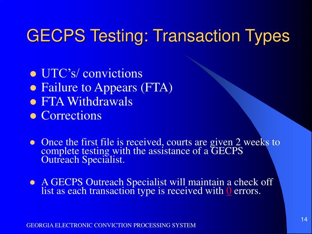GECPS Testing: Transaction Types