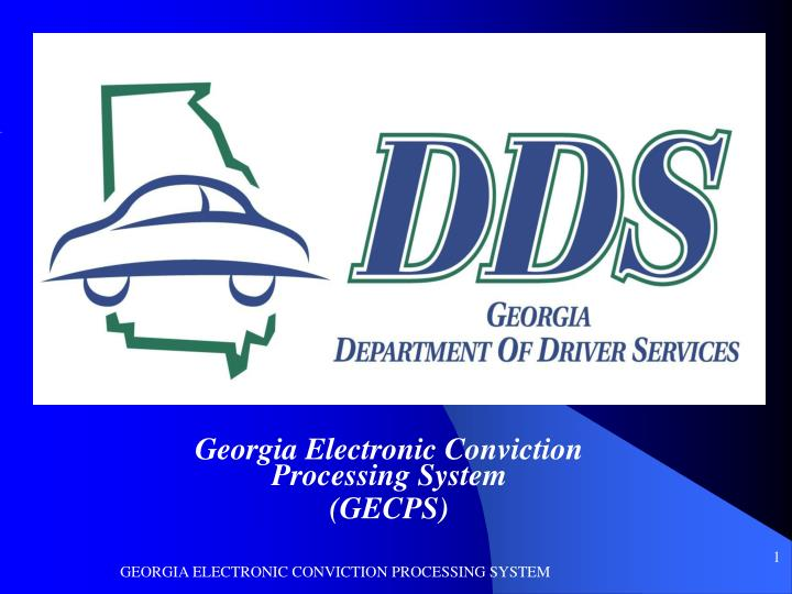 Georgia electronic conviction processing system gecps