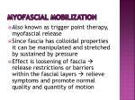 myofascial mobilization