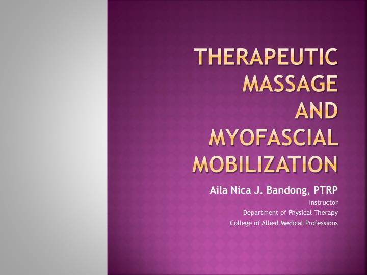 therapeutic massage and myofascial mobilization n.