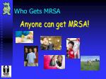 who gets mrsa