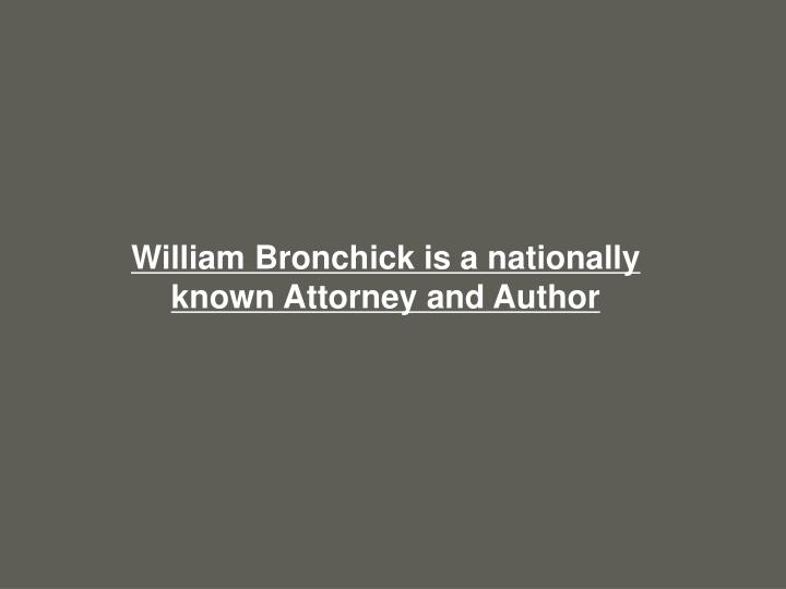 William Bronchick is a nationally known Attorney and Author